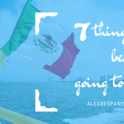 7 things to know before going to Cancun, spanish courses, spanish school