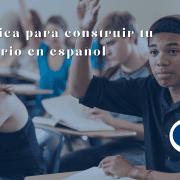 Guía básica para construir tu vocabulario en español