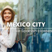 How to take Spanish classes Mexico City - clases de español en México